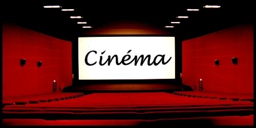 - Cinéma